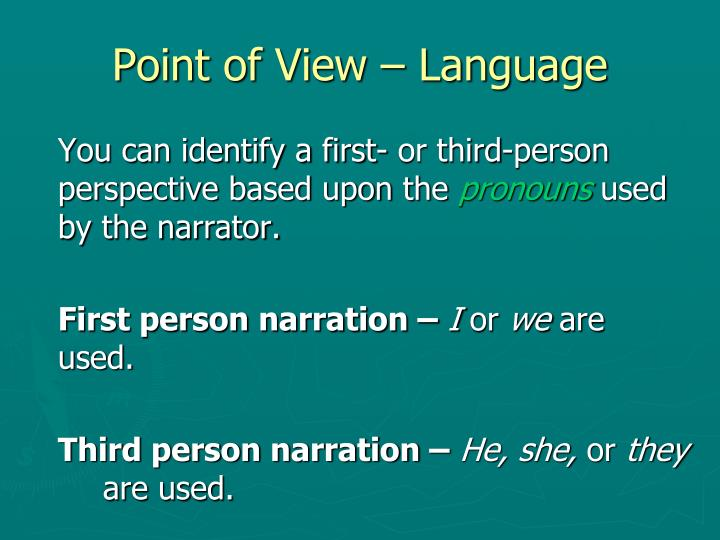 Point of View – Language