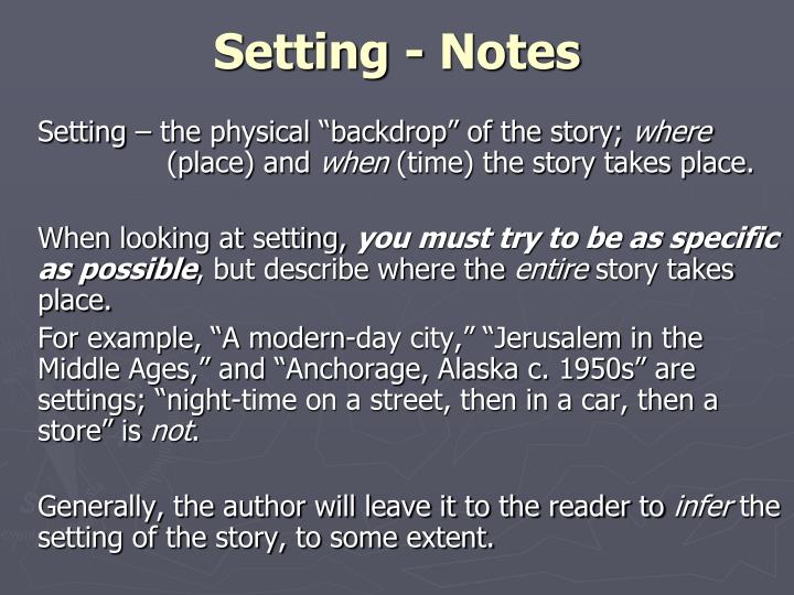 Setting - Notes