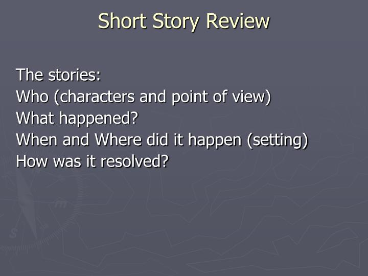 Short Story Review