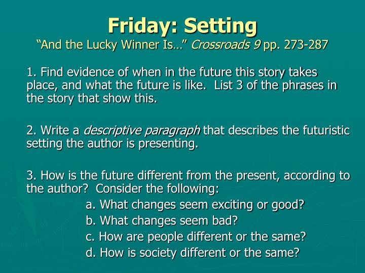 Friday: Setting