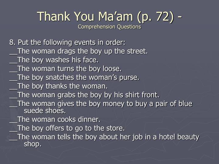 Thank You Ma'am (p. 72) -