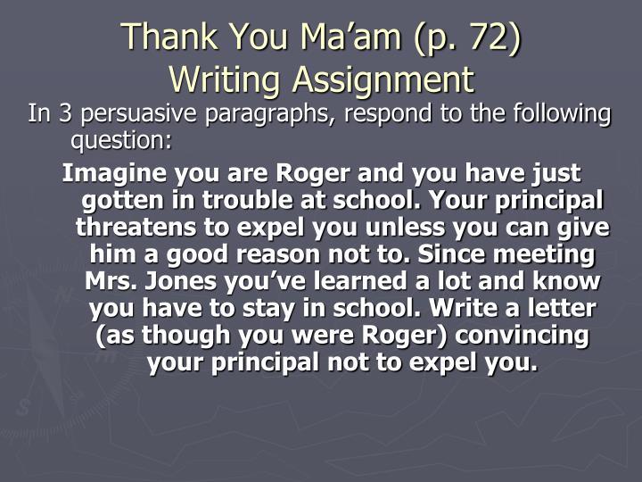 Thank You Ma'am (p. 72)