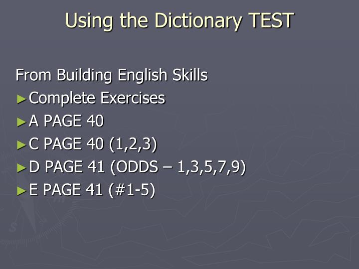 Using the Dictionary TEST