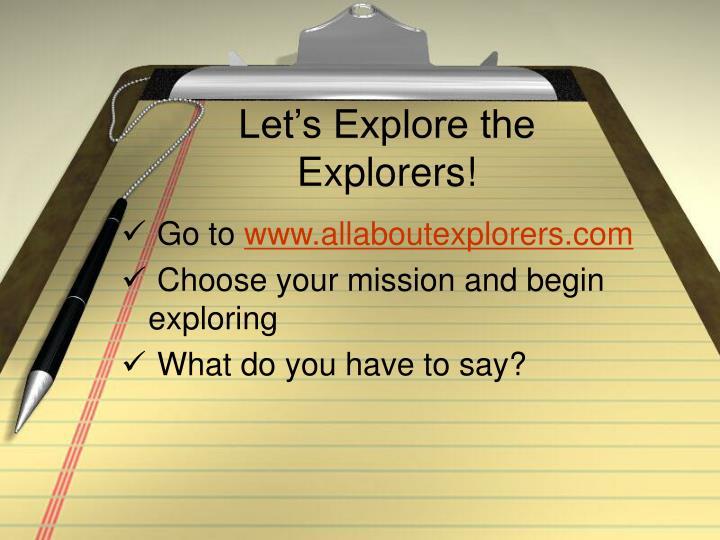 Let s explore the explorers