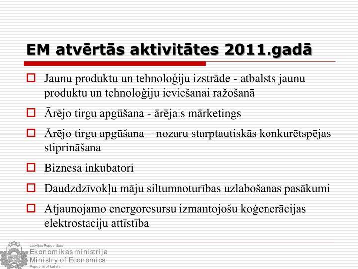 EM atvērtās aktivitātes 2011.gadā