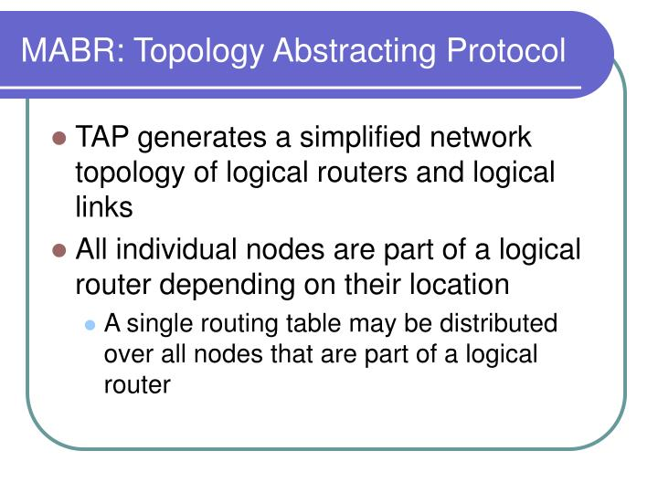 MABR: Topology Abstracting Protocol