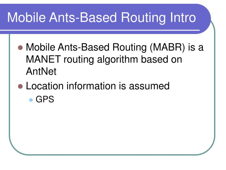Mobile Ants-Based Routing Intro