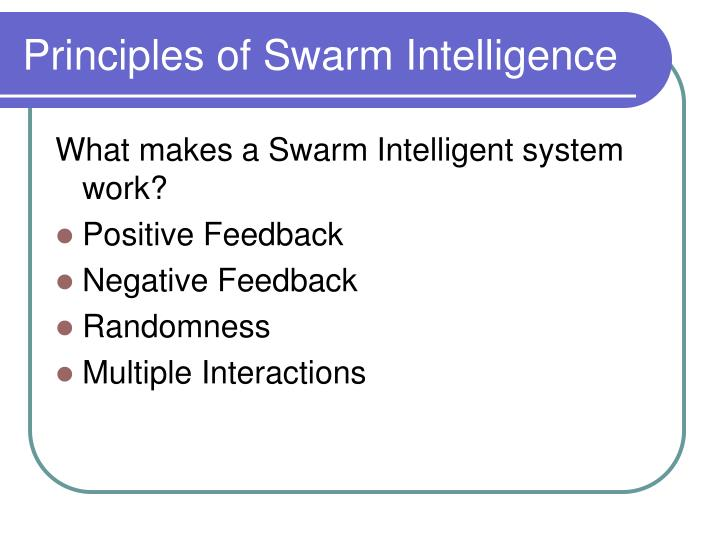Principles of Swarm Intelligence
