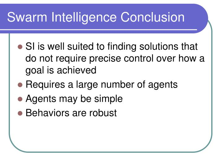 Swarm Intelligence Conclusion