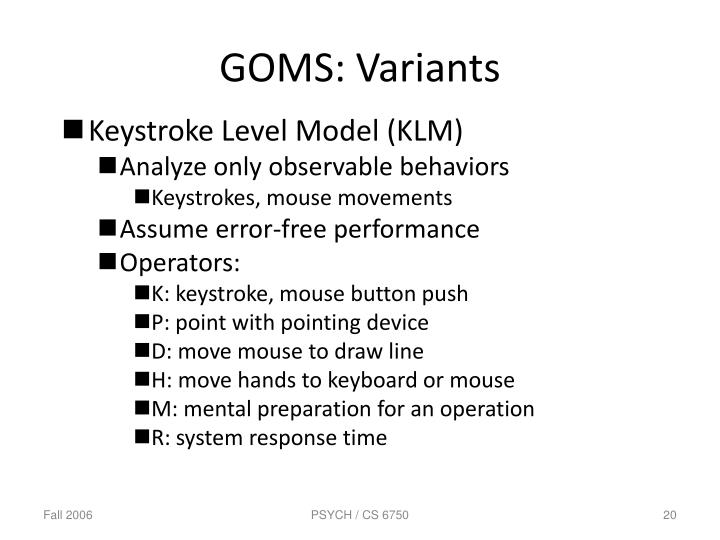GOMS: Variants