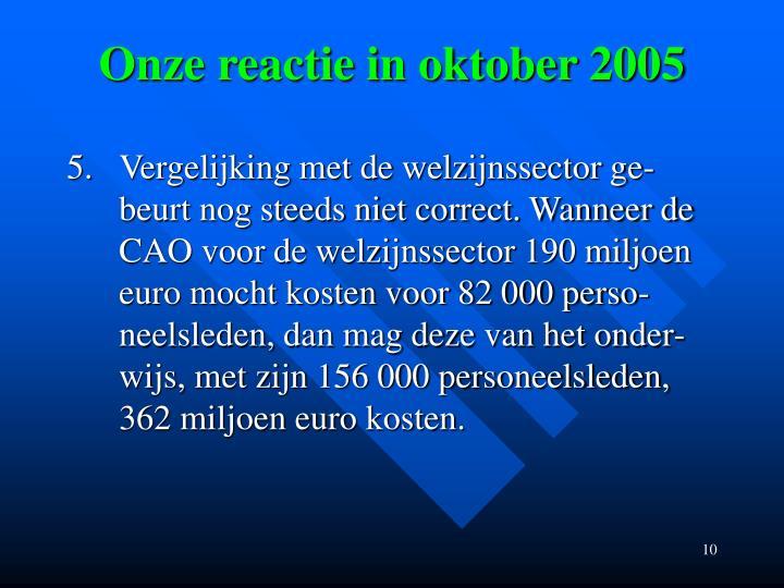 Onze reactie in oktober 2005