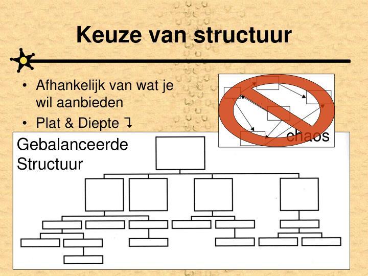 Keuze van structuur