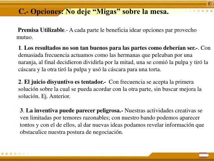 """C.- Opciones: No deje """"Migas"""" sobre la mesa."""