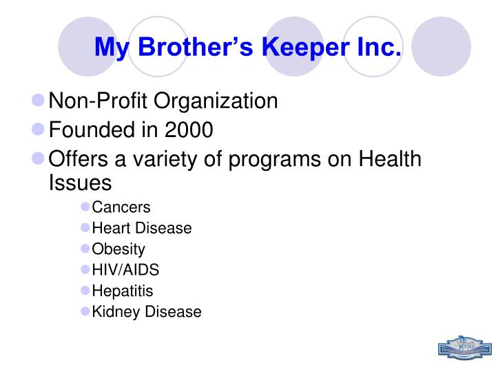 My brother s keeper inc