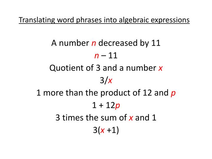 Translating word phrases into algebraic expressions