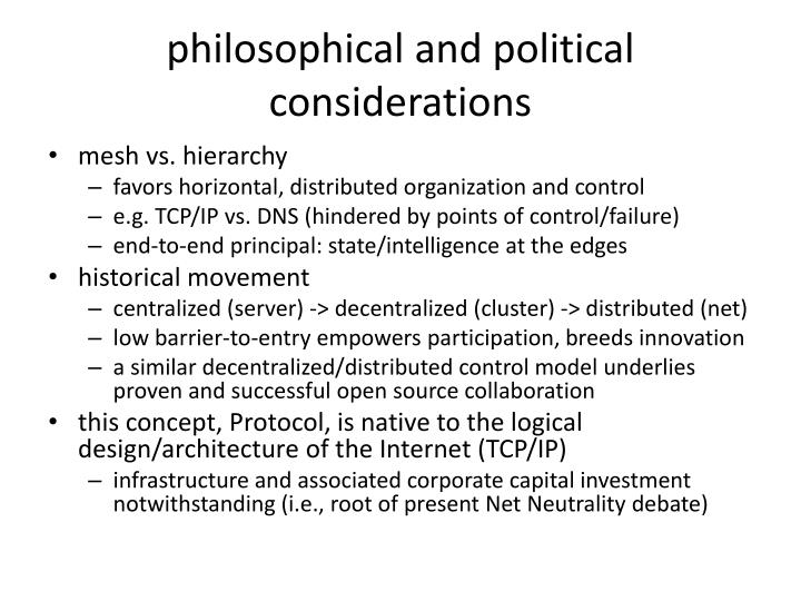 philosophical and political considerations