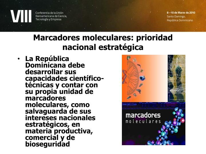 Marcadores moleculares: prioridad nacional estratégica