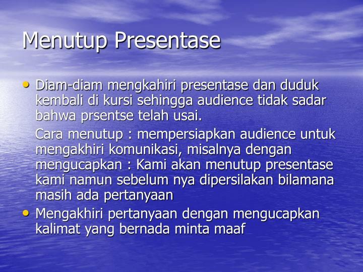 Menutup Presentase