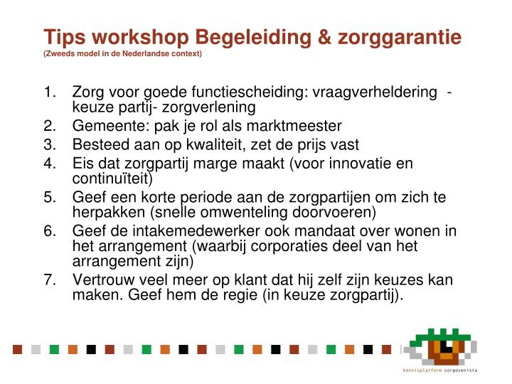 Tips workshop begeleiding z orggarantie zweeds model in de nederlandse context