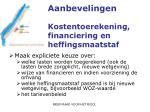 aanbevelingen kostentoerekening financiering en heffingsmaatstaf
