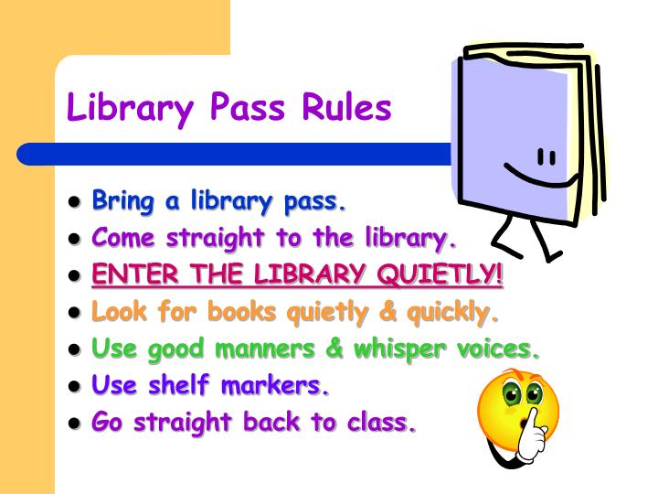 Library Pass Rules