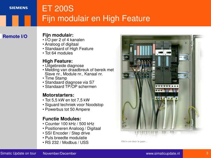 Et 200s fijn modulair en high feature