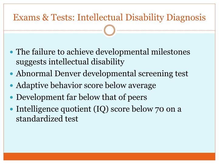 Exams & Tests: Intellectual Disability Diagnosis