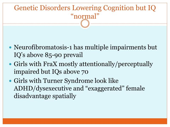 "Genetic Disorders Lowering Cognition but IQ ""normal"""