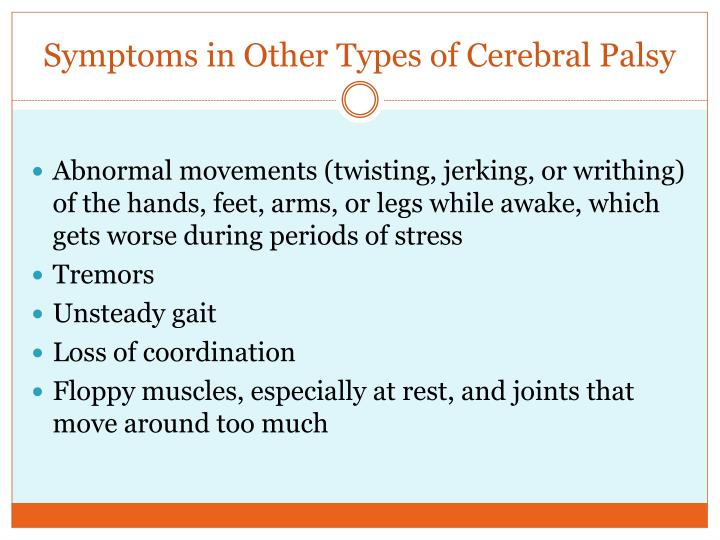 Symptoms in Other Types of Cerebral Palsy