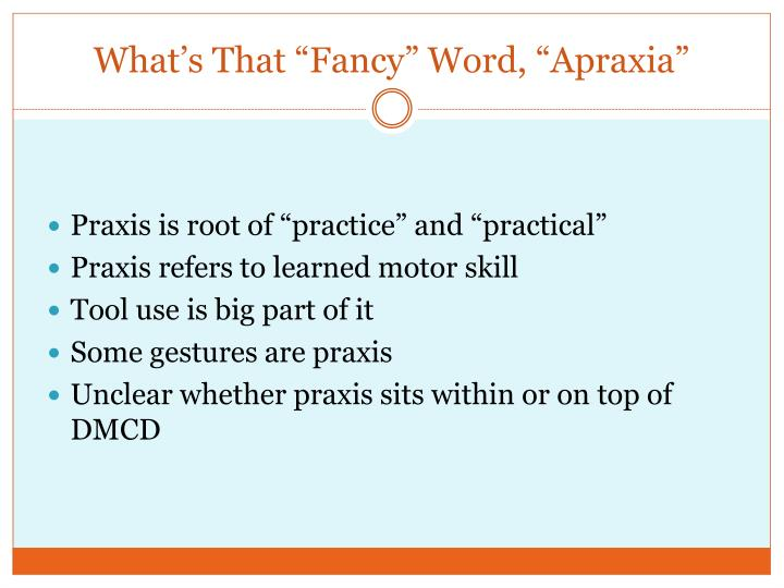 "What's That ""Fancy"" Word, ""Apraxia"""