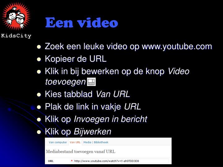 Een video