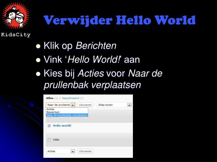 Verwijder Hello World