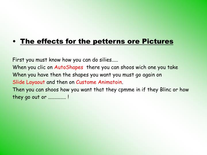 The effects for the petterns ore Pictures