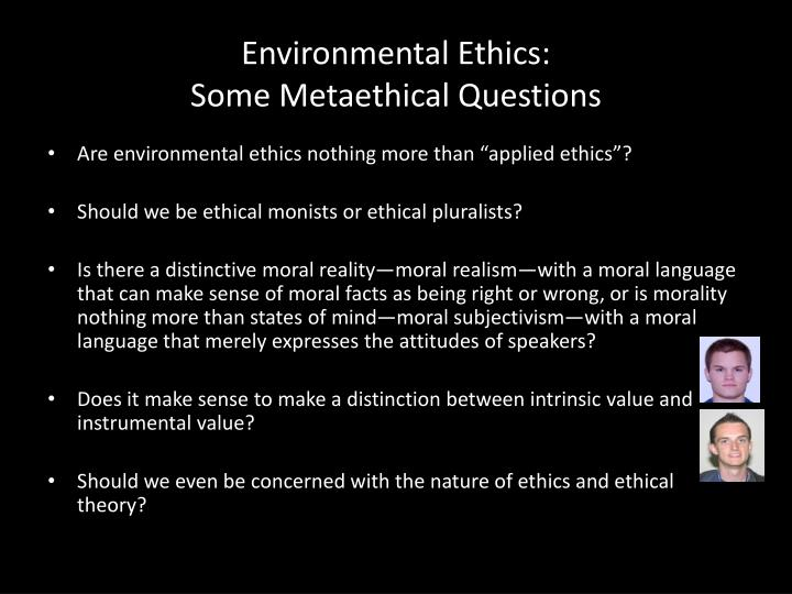 Environmental Ethics: