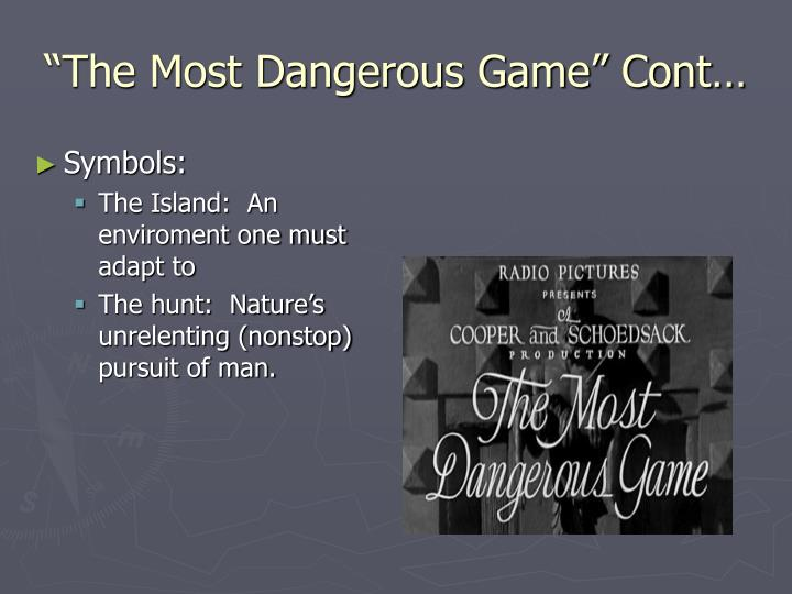 the most dangerous game 3 essay Category: essays research papers title: the most dangerous game.