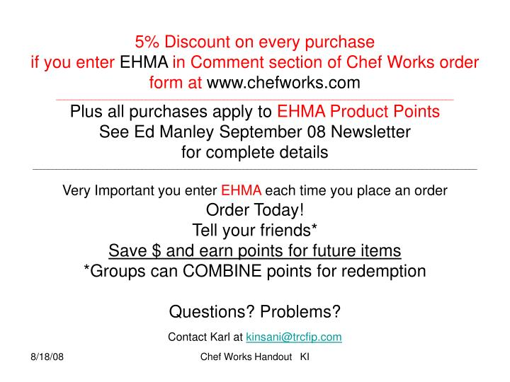 5% Discount on every purchase
