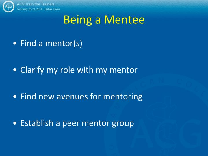 Being a Mentee