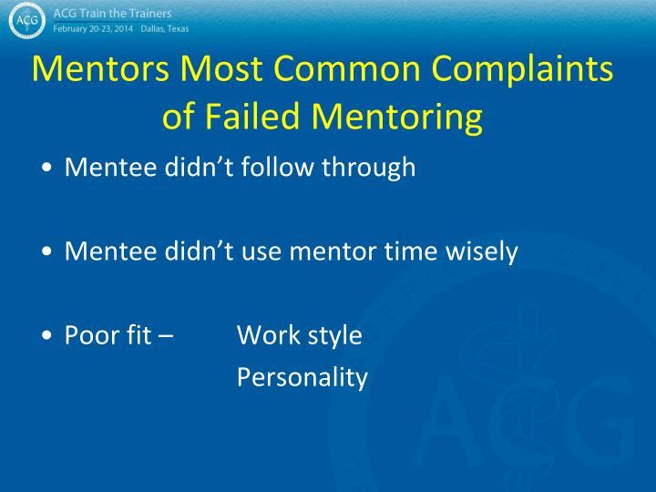 Mentors Most Common Complaints of Failed Mentoring