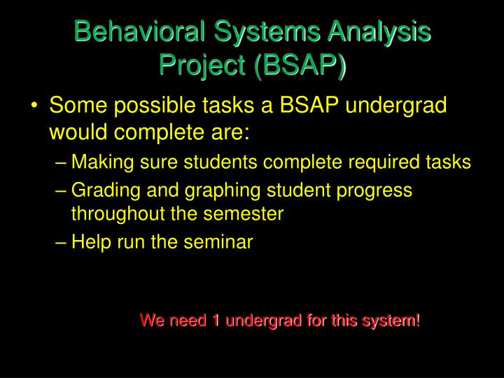 Behavioral Systems Analysis Project (BSAP)