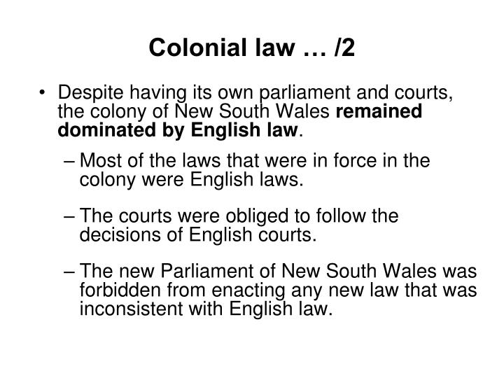 Colonial law … /2