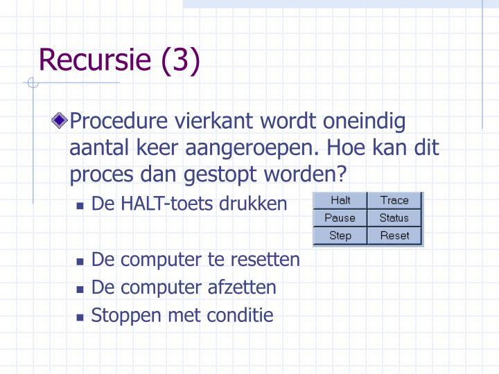 Recursie (3)