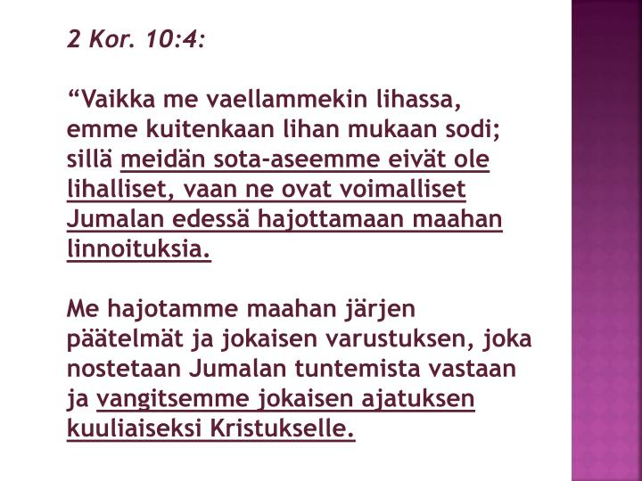 2 Kor. 10:4: