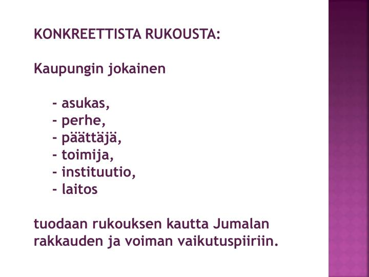 KONKREETTISTA RUKOUSTA: