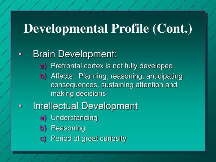 Developmental Profile (Cont.)