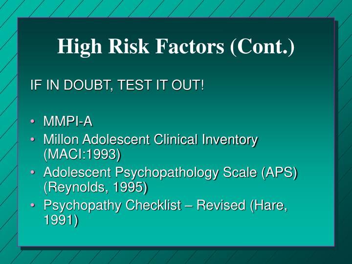 High Risk Factors (Cont.)