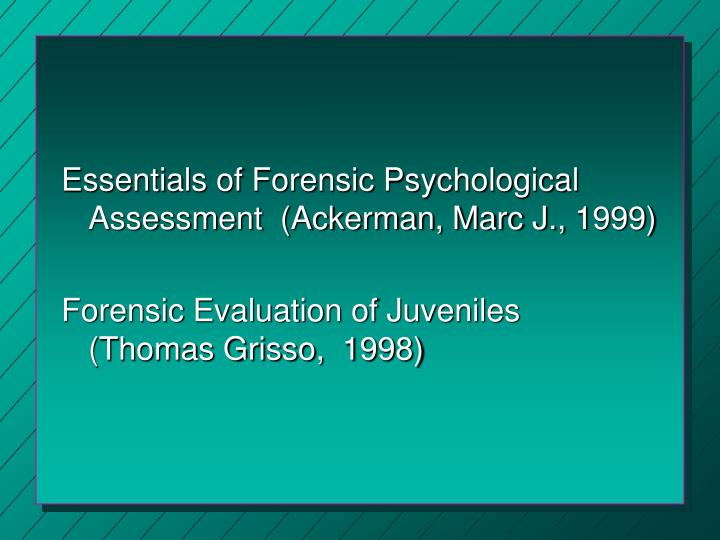 Essentials of Forensic Psychological Assessment  (Ackerman, Marc J., 1999)