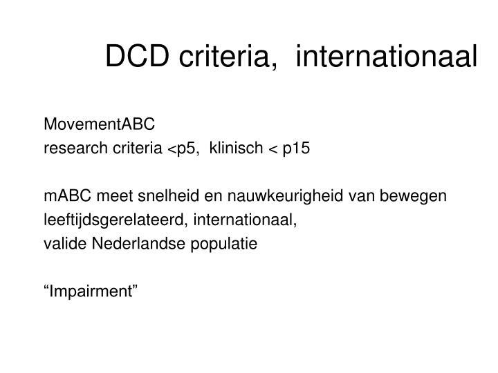 DCD criteria,  internationaal
