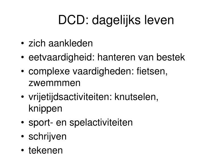 DCD: dagelijks leven