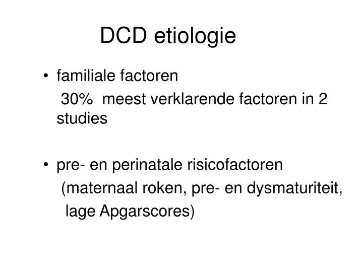 DCD etiologie