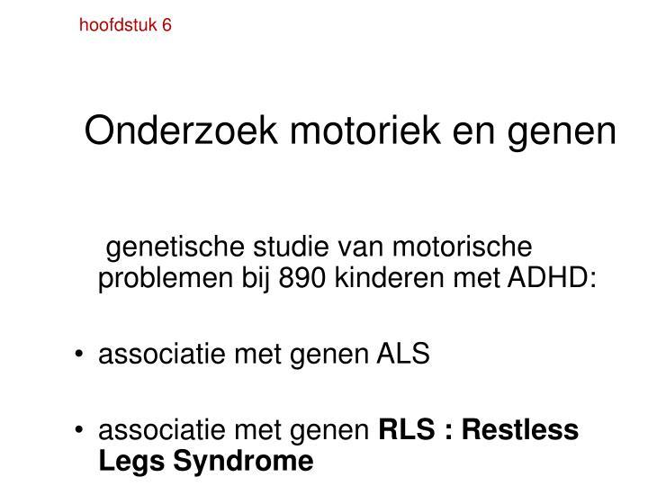 Onderzoek motoriek en genen
